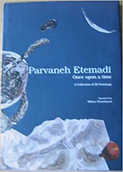 Parvaneh Etemadi, Once Upon a Time: A Collection of 20