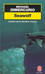 Seawolf : mission de la dernière chance