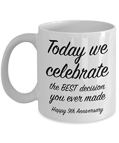 9th Anniversary Gift Ideas for Him - 9 Year Wedding Anniversary Gift for Her - We Celebrate - Unique Coffee Mug for Husband Wife 11 Oz