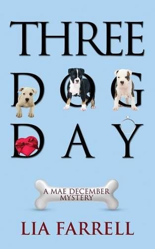 Download Three Dog Day (Mae December Mystery) PDF