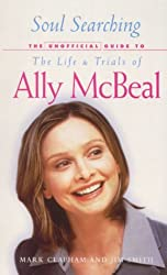 Soul Searching: The Unofficial Guide to the Life and Trials of Ally McBeal