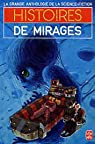 Histoires de mirages par Anthologie de la Science Fiction