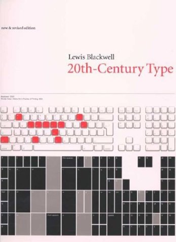 Twentieth-Century Type, New and Revised Edition