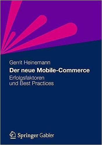 Der neue Mobile-Commerce: Erfolgsfaktoren und Best Practices