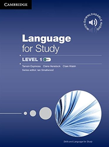 Language for Study Level 1 Student's Book with Downloadable Audio (Skills and Language for Study)