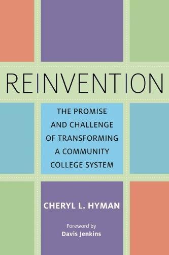 Reinvention: The Promise and Challenge of Transforming a Community College System