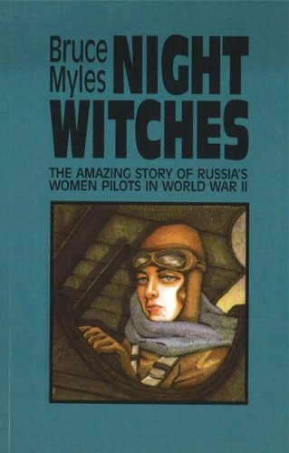 Night Witches: Untold Story of Soviet Women in Combat