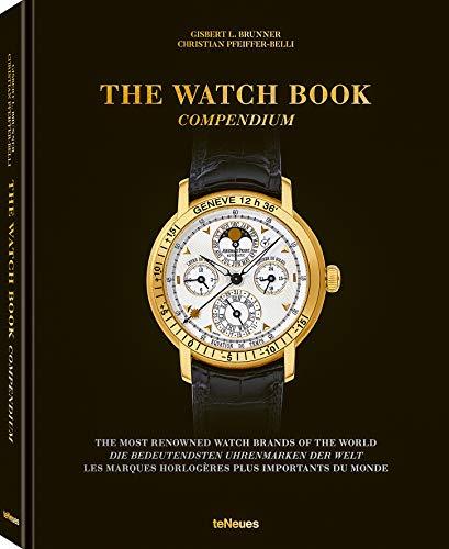The Watch Book Compendium por Gisbert L. Brunner & Christian Pfeiffer-Belli