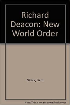 Book Richard Deacon: New World Order by Liam Gillick (1999-02-28)