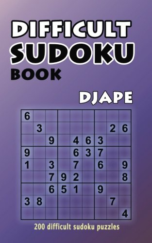 Difficult Sudoku Book 200 Puzzles