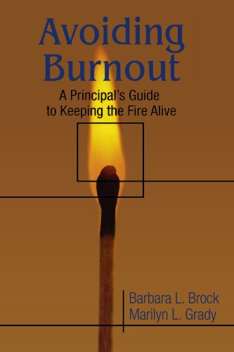 Avoiding Burnout: A Principals Guide to Keeping the Fire Alive