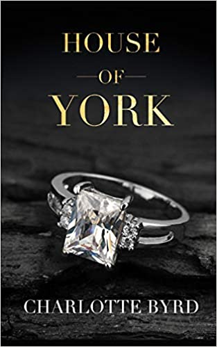 Amazon Com House Of York 9781726706339 Charlotte Byrd Books