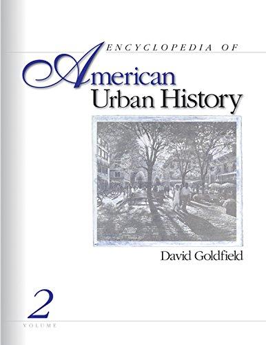 Download Encyclopedia of American Urban History: v. 2 Pdf