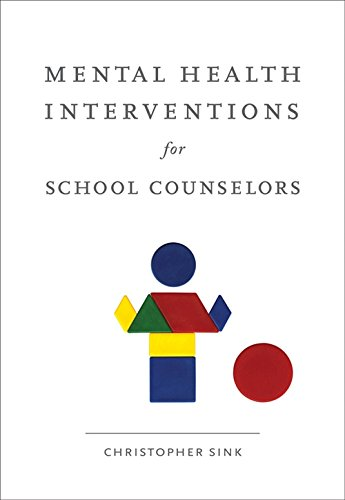 Mental Health Interventions for School Counselors (School Counseling)
