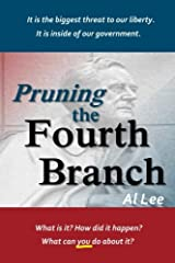 Pruning the Fourth Branch by Al Lee (2012-09-20) Paperback
