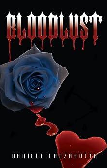 Bloodlust (Imprinted Soul Series Book 2) by [Lanzarotta, Daniele]