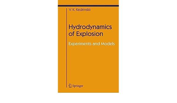 hydrodynamics of explosion knyazeva svetlana yu kedrinskiy valery k