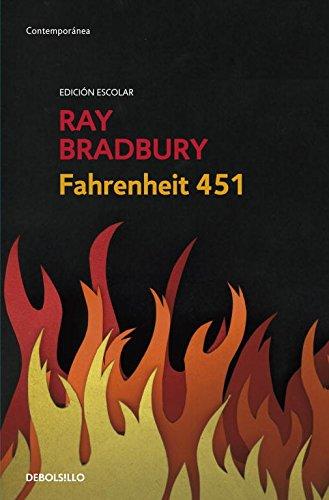 Fahrenheit 451 (edición escolar) (CONTEMPORANEA) Tapa dura – 21 jun 2012 Ray Bradbury DEBOLSILLO 8499895581 FICTION / Fantasy / General