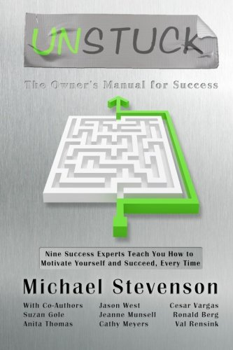 Unstuck: The Owners Manual for Success