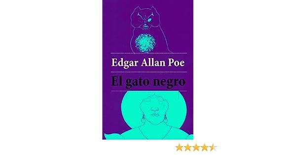 Amazon.com: El gato negro (Spanish Edition) eBook: Edgar Allan Poe: Kindle Store