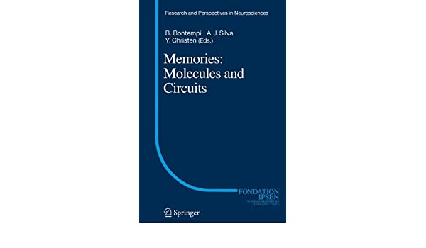 Memories: Molecules and Circuits (Research and Perspectives in Neurosciences)