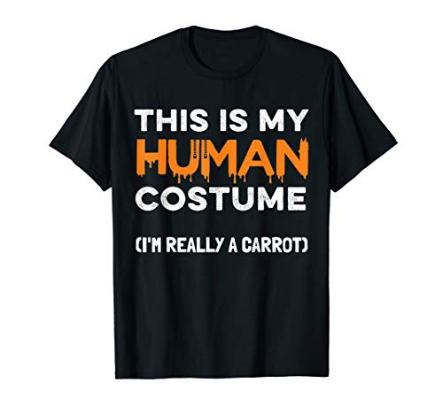 Halloween Carrot T-Shirt This Is My Human Costume -