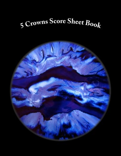 (5 Crowns Score Sheet Book: 100 Pages (50 sheets))
