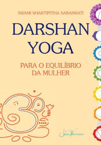 Darshan Yoga para o equilíbrio da mulher (Portuguese Edition)