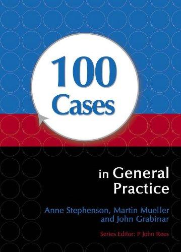 100 Cases in General Practice (1st 2009) [Stephenson, Mueller & Grabinar]