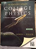 College Physics : A Strategic Approach Technology Update Volume 2 (Chs. 17-30), Knight, Randall D. and Jones, Brian, 0321841565
