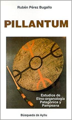 """Ebooks gratis para descargar iphone Pillantun: Estudios De Etno-Organologia Patagonica y Pampeana (Colección """"Arte y comunicación"""") PDF MOBI"""