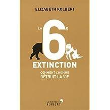 Sixième Extinction La