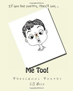 Me Too!: Preschool Poetry