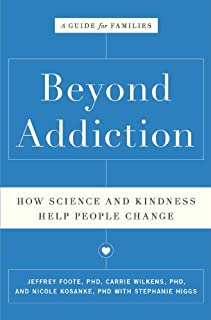 Book Cover: Beyond Addiction: How Science and Kindness Help People Change