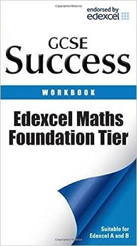 ,VARIOUS Letts GCSE Success Edexcel Maths Foundation Tier: Revision Workbook