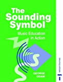 The Sounding Symbol, George Odam, 0748723234
