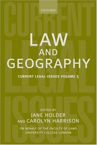 Law and Geography: Current Legal Issues 2002 Volume 5 by Carolyn Harrison