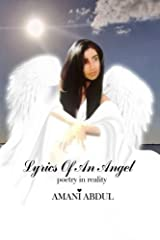 Lyrics of an Angel: poetry in reality by Abdul, Amani (2015) Paperback Paperback