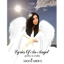 Lyrics of an Angel: poetry in reality by Abdul, Amani (2015) Paperback