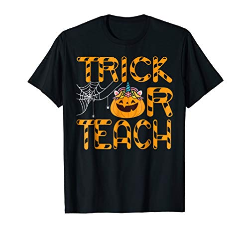 Trick Or Teach Shirt Funny Pumpkin Unicorn Halloween Teacher -