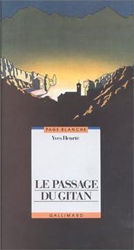 Le passage du gitan par Yves Heurté