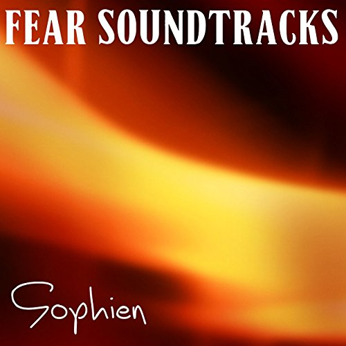 Fear Soundtracks
