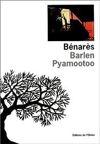 Benares par Barlen Pyamootoo