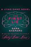 The First Lie (The Lying Game Book 1)