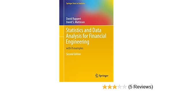 Statistics and data analysis for financial engineering with r statistics and data analysis for financial engineering with r examples springer texts in statistics 2 david ruppert david s matteson amazon fandeluxe Gallery