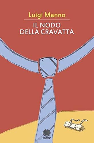 Il nodo della cravatta (Italian Edition)