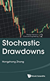 Stochastic Drawdowns (Modern Trends in Financial Engineering)