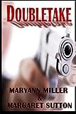 Doubletake, Maryann Miller, 1495498174