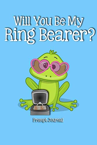 Will You Be My Ring Bearer?: Prompt -