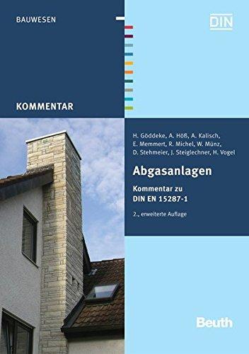 Abgasanlagen: Kommentar zu DIN EN 15287-1 (Beuth Kommentar) Taschenbuch – 18. Dezember 2008 DIN e.V. H. Göddeke A. Höß A. Kalisch